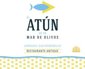 """Jornadas Gastronómicas """"El Atún en un Mar de Olivos"""""""